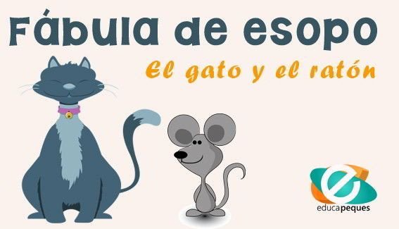 Fábulas Infantiles Cortas De Esopo El Gato Y El Ratón Fabulas Infantiles Cortas Fabulas Fabulas Para Ninos