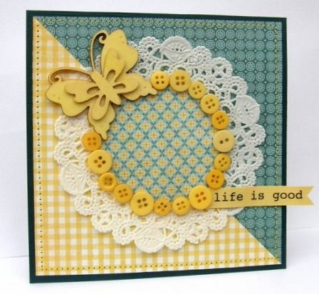 """@jan issues issues Tatomir created this beautiful card featured in CARDS.  Love the doily, the buttons, the butterfly and the """"life is good"""" sentiment from SRM Sticker Sentiments Life is Good Sheet."""