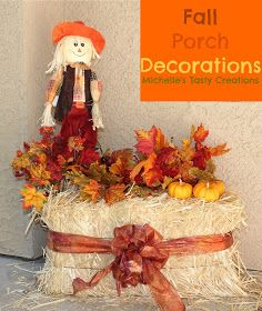 Michelle's Tasty Creations: Fall Front Porch Decorations