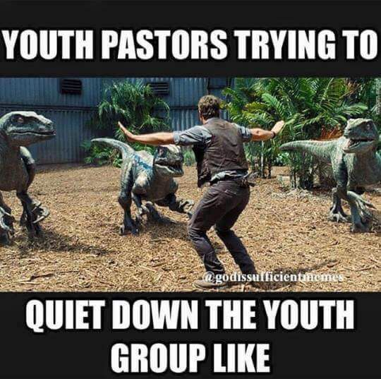 Send to a Youth Pastor! Lol, this is true. Credit @godissuffientmemes .............Follow us for Clean, Family Friendly Christian Comedy and more. Thanks and God Bless... /MyJesusJoy/