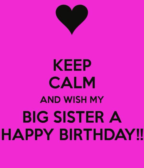 Happy Birthday Wishes Cards Big Sister Quotes