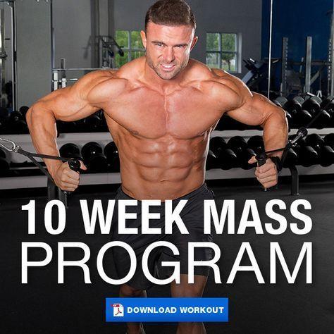 10 week mass building program  gym ideas  muscle mass