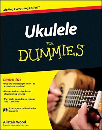 69 best ukulele images on pinterest ukulele for dummies by alistair wood httpamazon fandeluxe Image collections