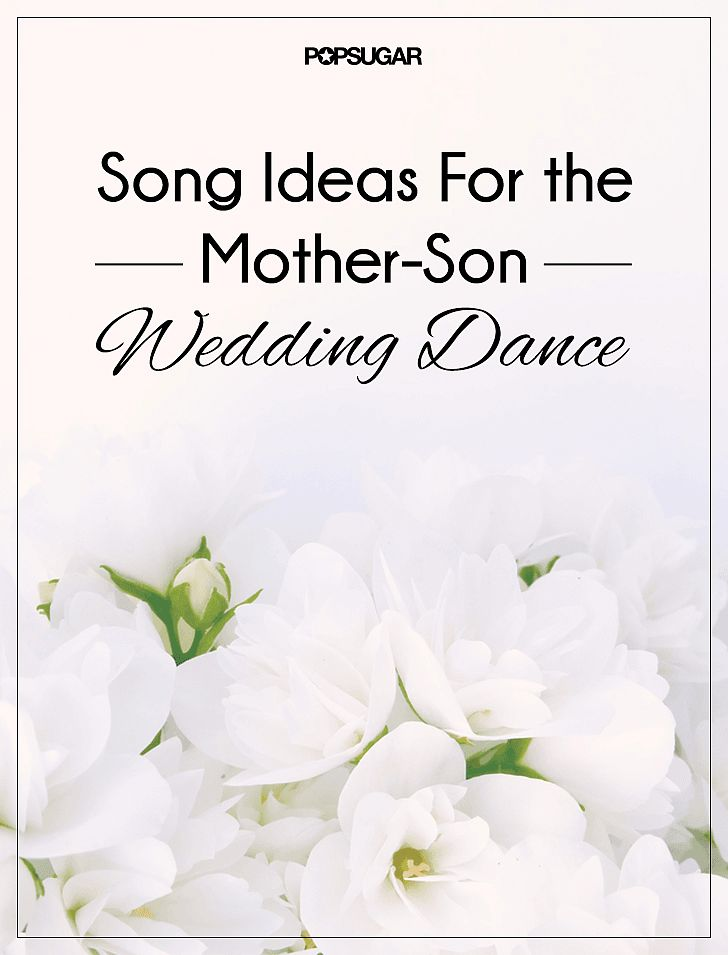 Wedding Music Ideas For The Mother Son Dance