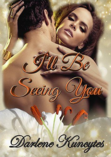 I'll Be Seeing You by Darlene Kuncytes https://www.amazon.com/dp/B00WV17SEC/ref=cm_sw_r_pi_dp_x_.TTjzbGHG18R3