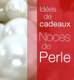Idées de cadeaux Noces de perle