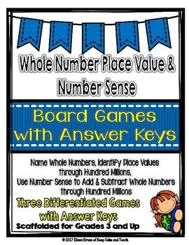 Whole Number Place Value & Number Sense Board Games - With this set of three different board games students will practice several skills that are related to whole number place value, starting with the ones place all the way to the hundred millions place.