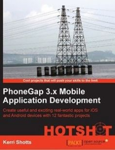 PhoneGap 3.x Mobile Application Development Hotshot free download by Kerri Shotts ISBN: 9781783287925 with BooksBob. Fast and free eBooks download.  The post PhoneGap 3.x Mobile Application Development Hotshot Free Download appeared first on Booksbob.com.