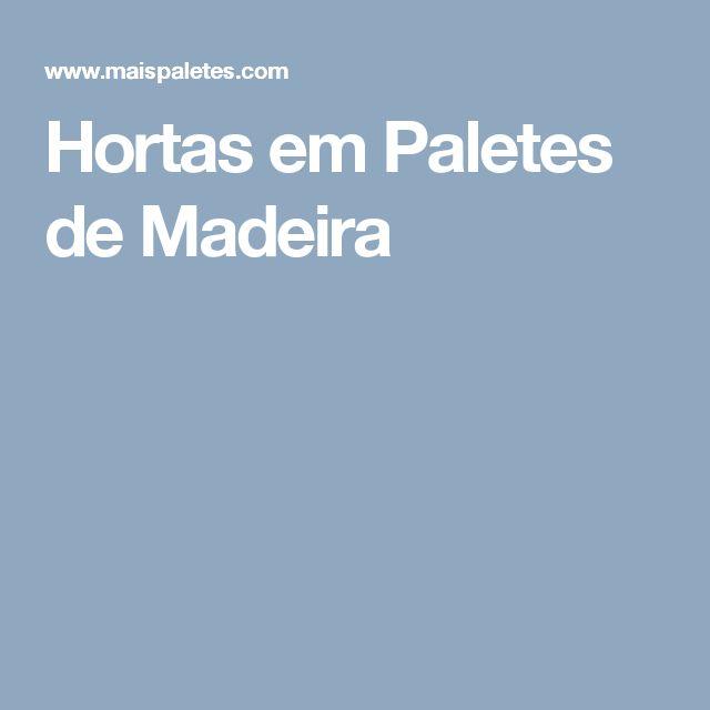 Hortas em Paletes de Madeira