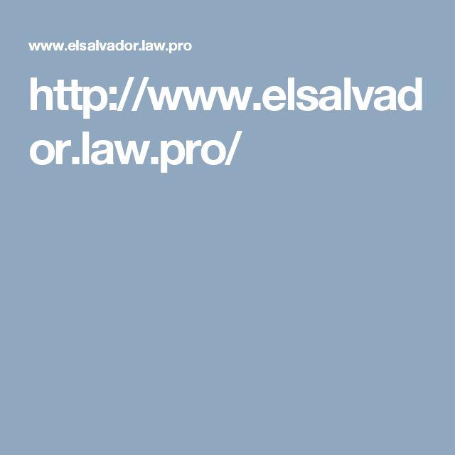 http://www.elsalvador.law.pro/