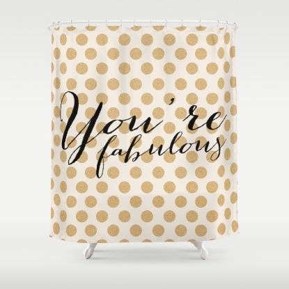 Youre Fabulous - Glitter and gold Shower Curtain