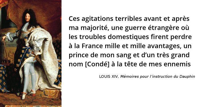 [Le siècle de Louis XIV en #citations 55/206] Jamais le roi n'oubliera l'humiliation et l'insécurité de sa jeunesse. Le souvenir de la Fronde commande et explique bien des aspects de sa politique intérieure.