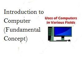 Introduction to Computer (Fundamental Concept) Definition Computer (Fundamental Concept), Advantage of Computer, Importance of Computer, Main Component of Computer, Definition of Software and Hardware  #Computer #Technology #Component #History