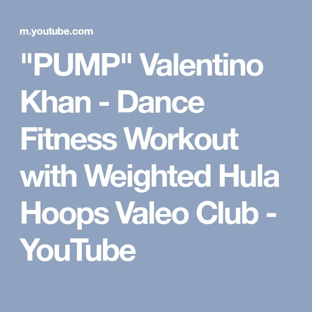 """PUMP"" Valentino Khan - Dance Fitness Workout with Weighted Hula Hoops Valeo Club - YouTube"