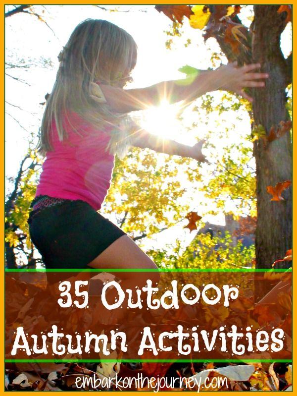 35 Outdoor #Autumn Activities for Kids #31days | embarkonthejourney.com