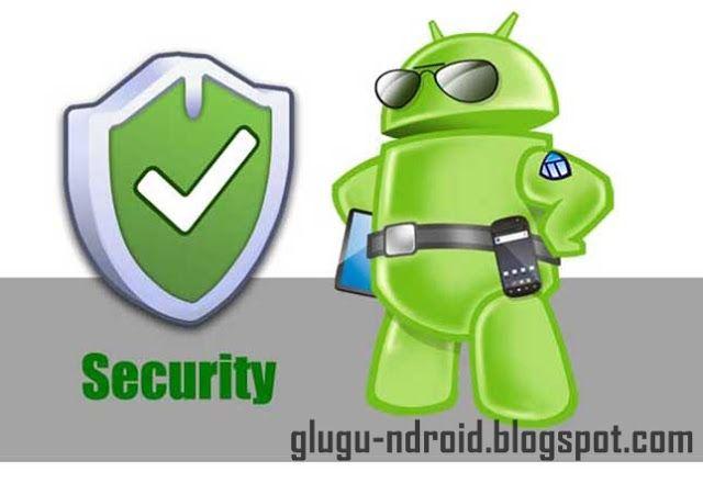 Top 6 Aplikasi Antivirus Terbaik Untuk Ponsel Android
