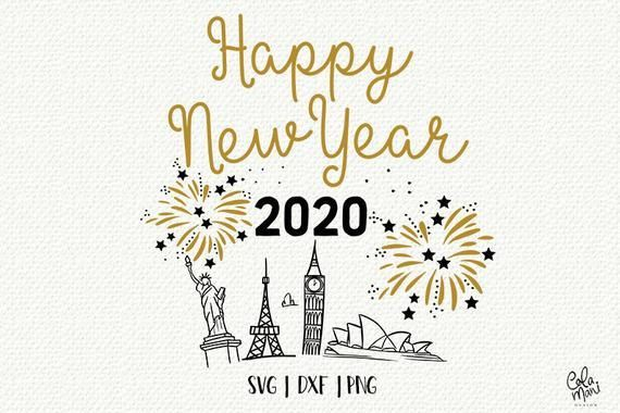 Happy New Year 2020 Svg Dxf Png New Year S Eve Hand Lettered Hand Drawn Fireworks Countdown Happy New Year 2020 Happy New Year Animation New Year 2020