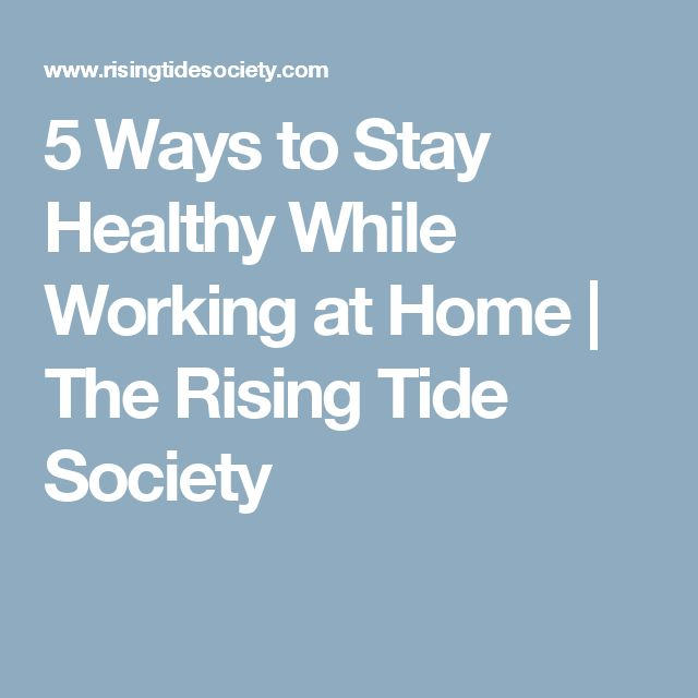 how to stay healthy while at work