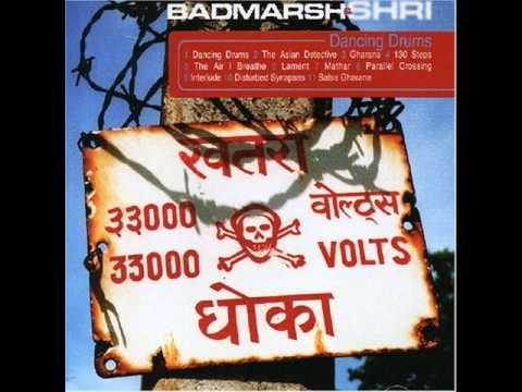 Badmarsh & Shri - The air i breath