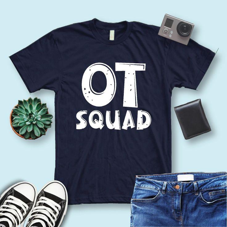 Ot squad shirtoccupational therapyot life shirt