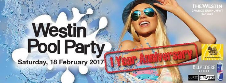 2017.02 1st year Anniversary Westin Pool Party .. bigger than ever