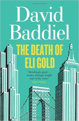 The Death of Eli Gold by David Baddiel.   In Now @ Canterbury Tales Bookshop / Book exchange / Guesthouse / Cafe, Pattaya.