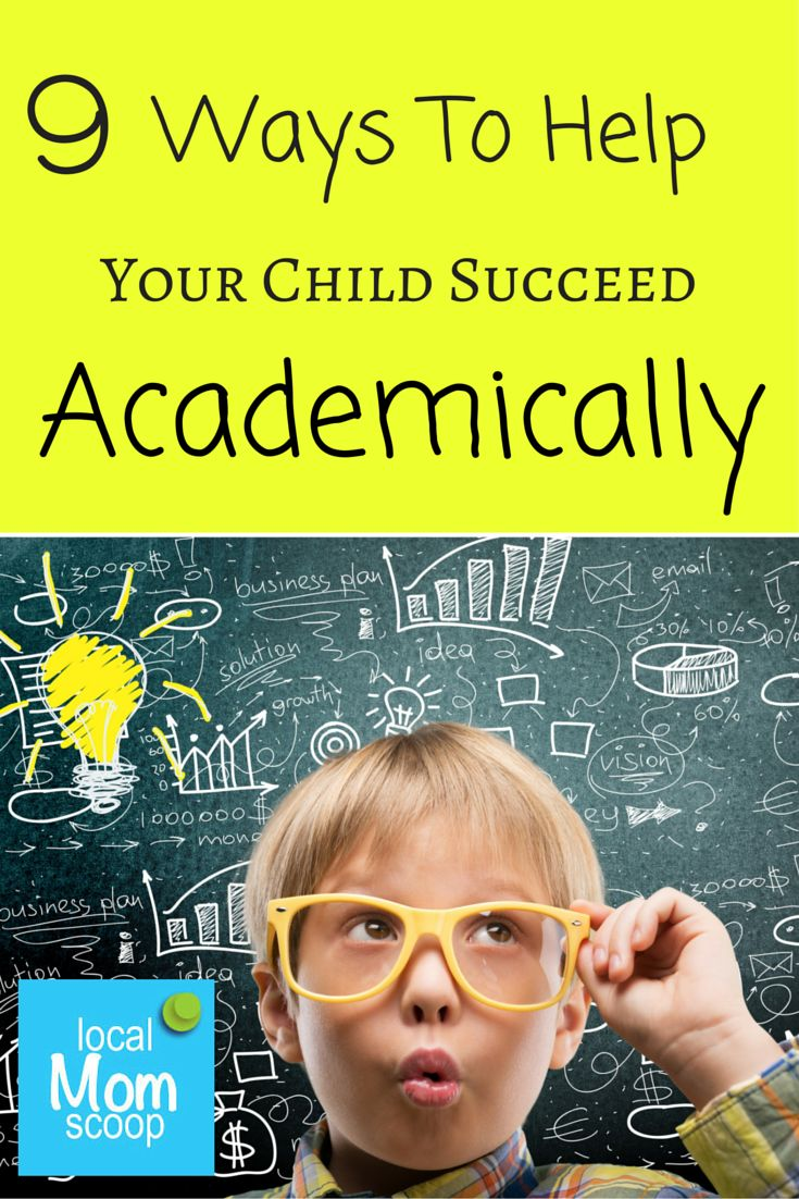 9 Ways To Help Your Child Succeed Academically