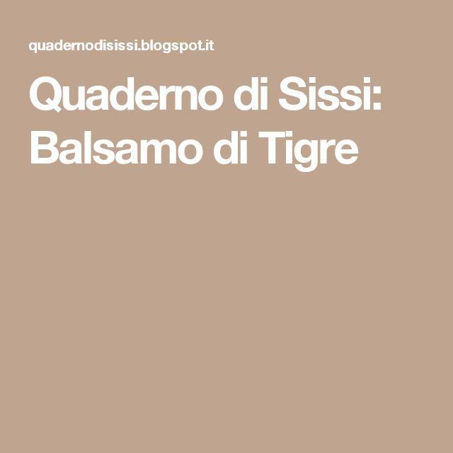 Quaderno di Sissi: Balsamo di Tigre