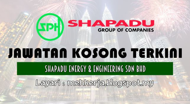 Jawatan Kosong di Shapadu Energy & Engineering - 2 Sept 2016   As an established engineering contractor in South East Asia Shapadu Energy and Engineering Sdn Bhd (SEEN) offers wide range of services from Hook-up and Commissioning to Project Management Onshore/Offshore Construction and Maintenance or combination thereof. Our Company has been active in the region since 1984 and is accredited with ISO 9001:2000 International Quality System Standards since September 2003.  Jawatan Kosong Terkini…