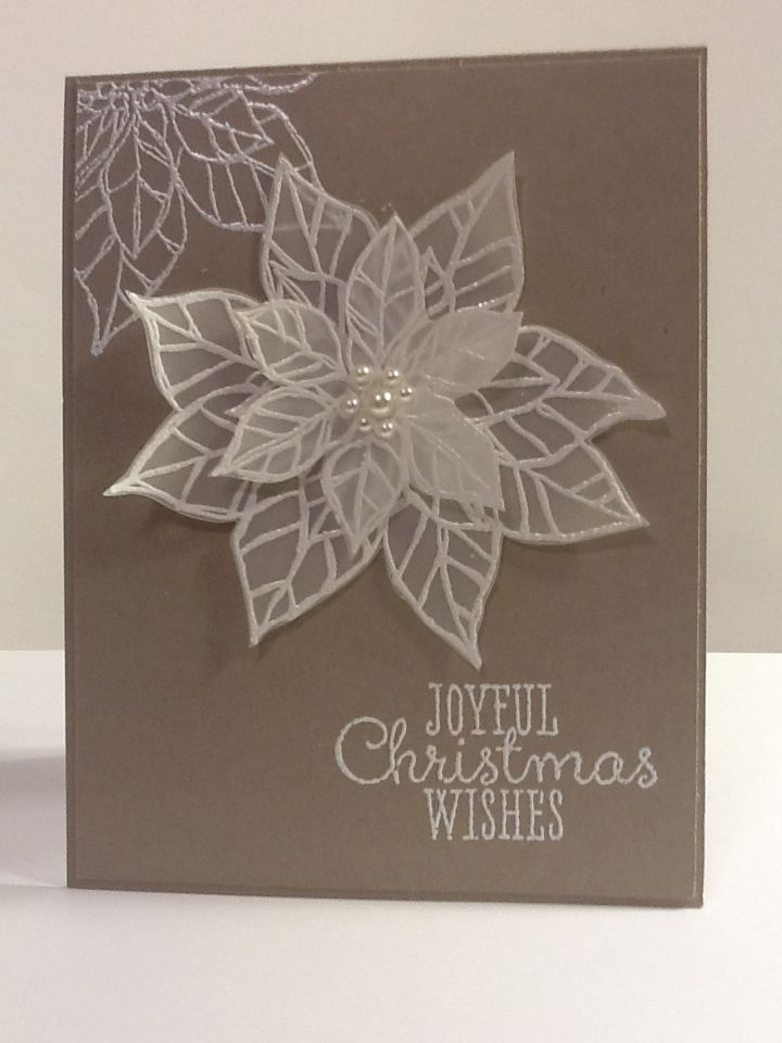 Card Making Ideas Using Vellum Part - 32: Poinsettia Christmas Card - Joyful Christmas Stamp Set On Vellum And Heat  Embossed On Crumb Cake