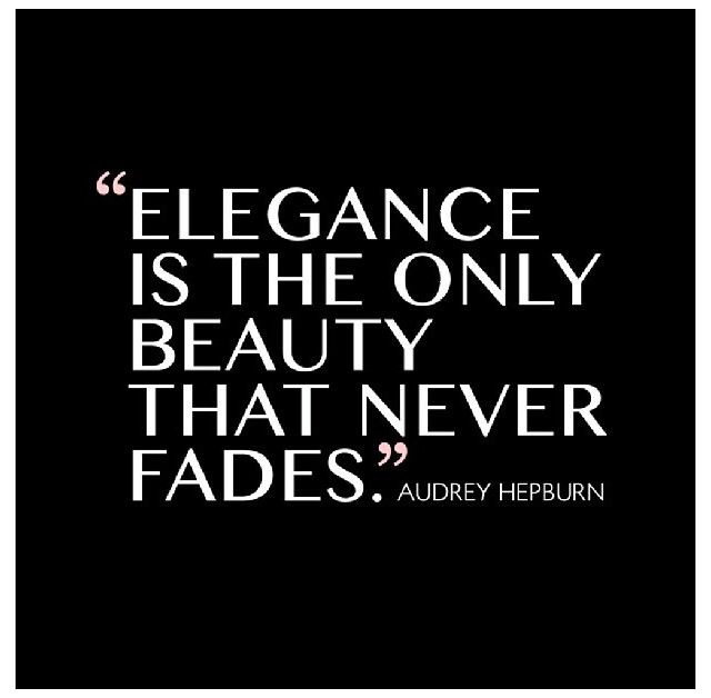 Audrey Hepburn: Elegant Quotes, Style, Audrey Hepburn, Faded, Audreyhepburn, Audri Hepburn Quotes, Fashion Quotes, Inspiration Quotes, Beautiful Quotes