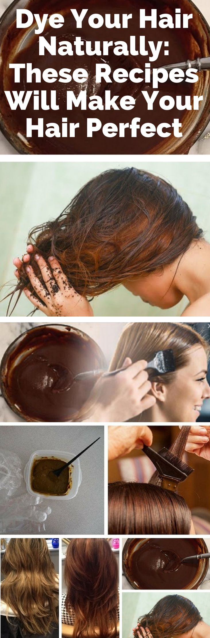Dye Your Hair Naturally: These Recipes Will Make Your Hair Perfect #hair #natural #recipes #care #home #remedies #diy