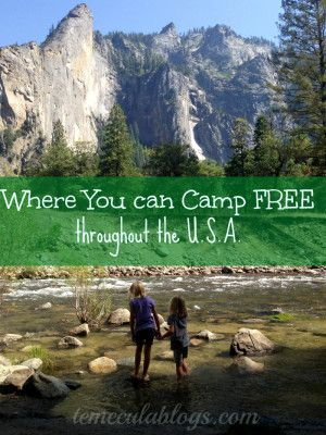 Places you can camp for free in the US with an RV or a tent.