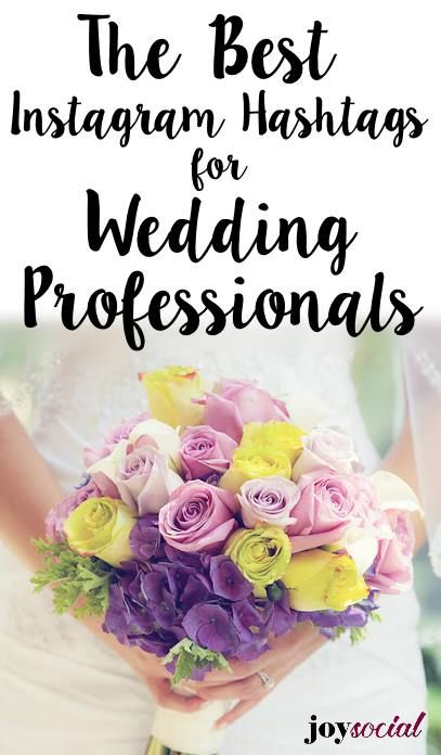 The Best Hashtags for Wedding Professionals