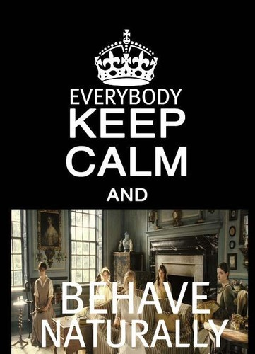 Behave naturally!!