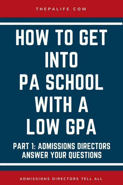 How to Get Into PA School With a Low GPA PA school administrators from nine top ranking PA programs answer your questions on how to get into PA school with a low GPA. A low GPA is probably the hardest area to improve. This makes sense – it was years in the making, and can't be undone without time. It can take about a year in advanced level science courses to bump a high 2.x GPA over 3.0. The lower your GPA, and the more classes you've taken, the longer it will take to reflect improvem...