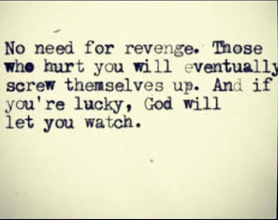 Revenge Quotes And Sayings: 1000+ Revenge Quotes On Pinterest
