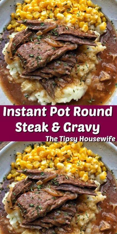 Instant Pot Round Steak and Gravy