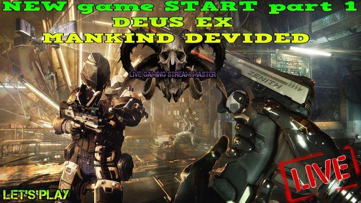 NEW game START part 1 | DEUS EX MANKIND DEVIDED | PS4 LIVESTREAM