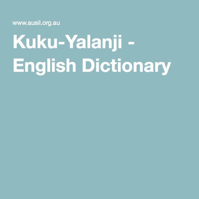 Kuku-Yalanji - English Dictionary
