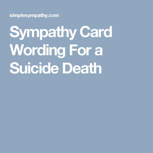 Suicide Death Quotes: The 25+ Best Sympathy Card Wording Ideas On Pinterest