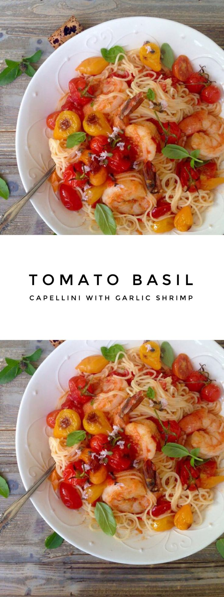 Tomato Basil Capellini Pasta with Garlic Shrimp | CiaoFlorentina.com @CiaoFlorentina