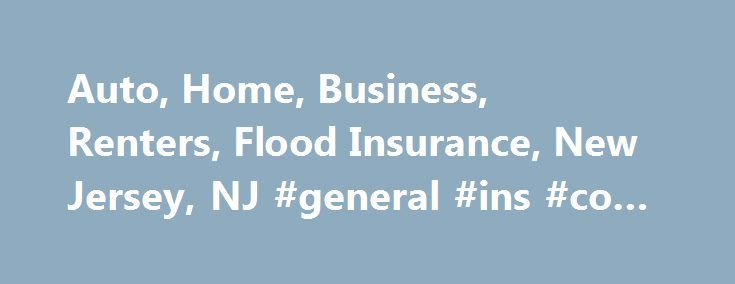 Auto, Home, Business, Renters, Flood Insurance, New Jersey, NJ #general #ins #co #of #america http://coin.nef2.com/auto-home-business-renters-flood-insurance-new-jersey-nj-general-ins-co-of-america/  # American Insurance: Auto, Home, Business, Renters and more in New Jersey American Insurance Services Agency is an independent insurance agency serving all of New Jersey. Our agency offers affordable home, auto and business insurance quotes and policy options for New Jersey residents and will…