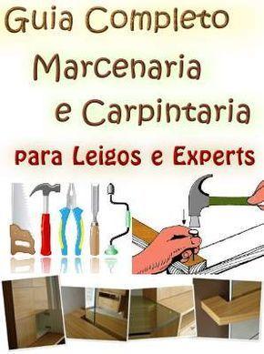 Guia Completo #Marcenaria e #Carpintaria #mpsnet  #conhecimento  www.mpsnet.net #Curso com todas técnicas para manipulação da madeira, aprenda projetar criar de peças. Veja em detalhes neste site http://www.mpsnet.net/loja/index.asp?loja=1&link=VerProduto&Produto=452