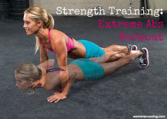 Strength Training: Extreme Abs Workout! - Women's Running