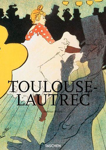 Toulouse-Lautrec de Matthias Arnold
