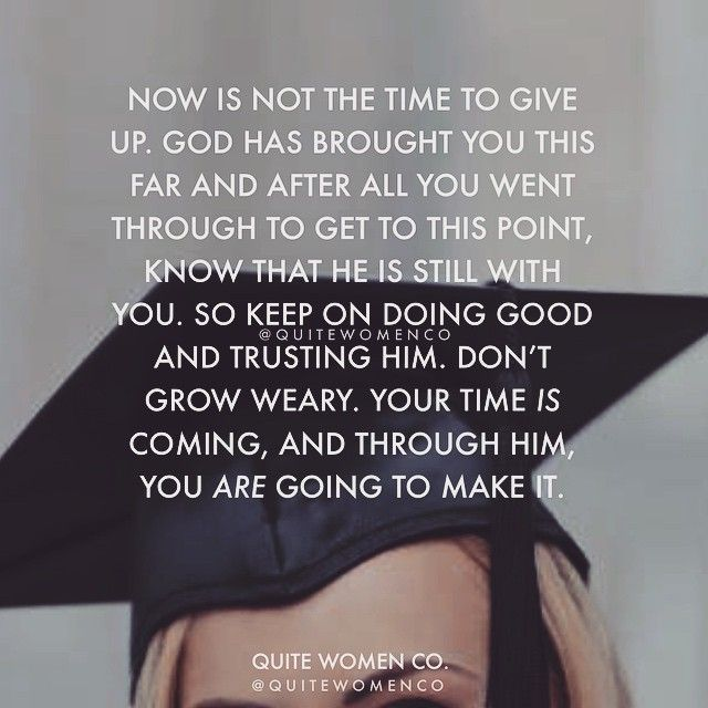 inspirational graduation quote for christians - high school college university young women men faith hope Jesus Christ God