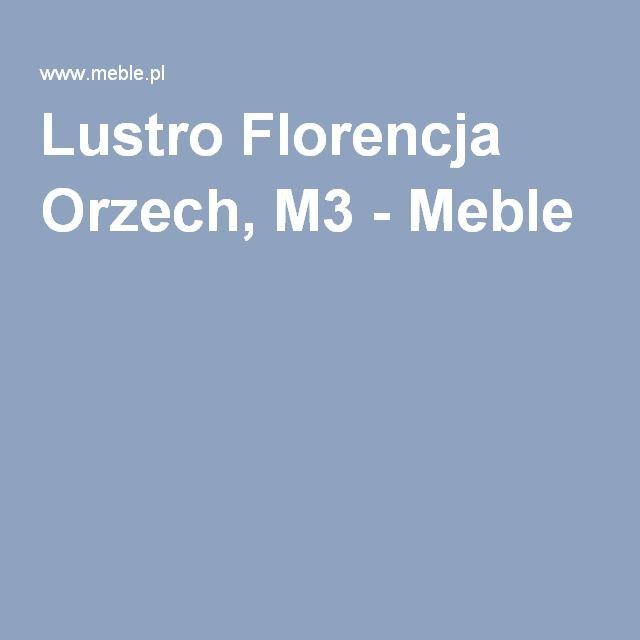 Lustro Florencja Orzech, M3 - Meble