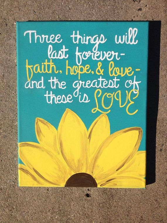 11x14 Sunflower Canvas Three things will last by GettysCrafts