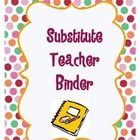 FREEBIE: The basics of a substitute teacher binder plus a substitute reflection & notes template and more.